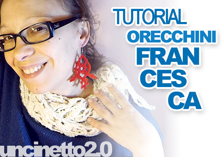 Orecchini a uncinetto 'Francesca' - Uncinetto 2.0